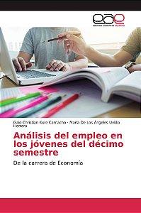 Análisis del empleo en los jóvenes del décimo semestre