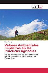 Valores Ambientales Implícitos en las Prácticas Agrícolas