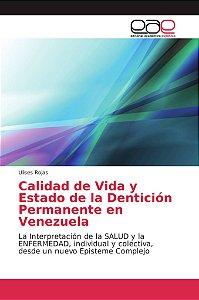 Calidad de Vida y Estado de la Dentición Permanente en Venez
