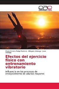 Efectos del ejercicio físico con entrenamiento vibratorio
