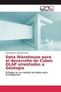 Data Warehouse para el desarrollo de Cubos OLAP orientados a