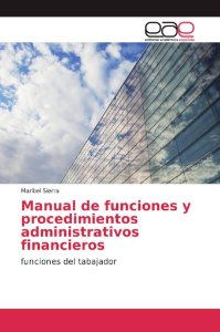 Manual de funciones y procedimientos administrativos financi