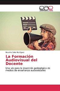 La Formación Audiovisual del Docente