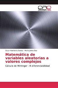 Matemática de variables aleatorias a valores complejos
