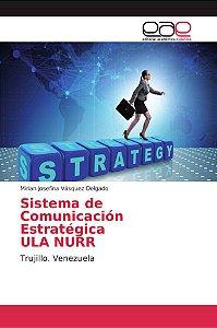 Sistema de Comunicación Estratégica ULA NURR