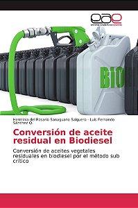 Conversión de aceite residual en Biodiesel