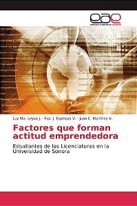 Factores que forman actitud emprendedora