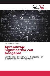 Aprendizaje Significativo con Geogebra