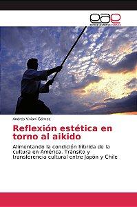 Reflexión estética en torno al aikido
