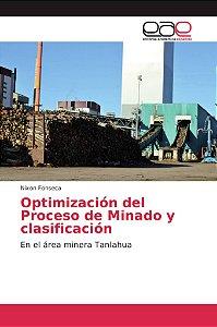 Optimización del Proceso de Minado y clasificación