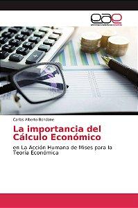 La importancia del Cálculo Económico