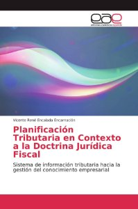 Planificación Tributaria en Contexto a la Doctrina Jurídica