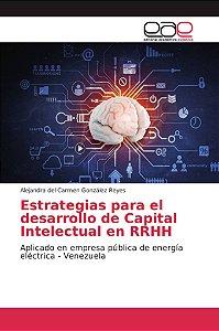 Estrategias para el desarrollo de Capital Intelectual en RRH