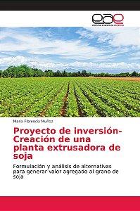Proyecto de inversión-Creación de una planta extrusadora de