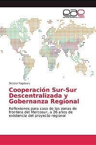 Cooperación Sur-Sur Descentralizada y Gobernanza Regional