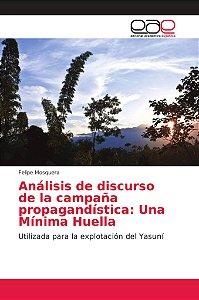 Análisis de discurso de la campaña propagandística: Una Míni