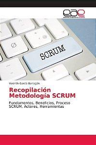 Recopilación Metodología SCRUM