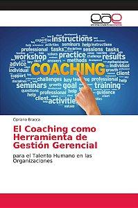 El Coaching como Herramienta de Gestión Gerencial