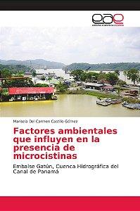 Factores ambientales que influyen en la presencia de microci