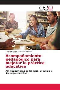 Acompañamiento pedagógico para mejorar la práctica educativa