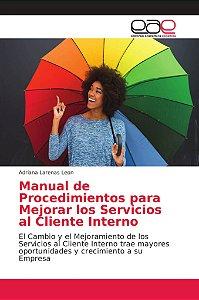 Manual de Procedimientos para Mejorar los Servicios al Clien