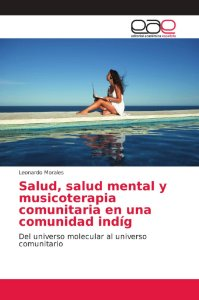 Salud, salud mental y musicoterapia comunitaria en una comun
