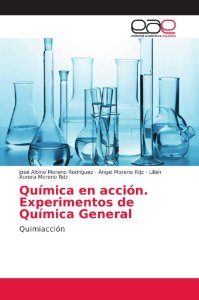 Química en acción. Experimentos de Química General