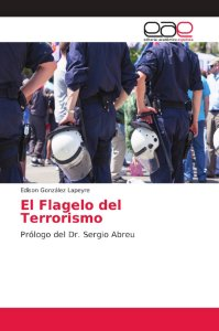 El Flagelo del Terrorismo