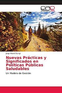 Nuevas Prácticas y Significados en Políticas Públicas Saluda