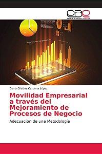 Movilidad Empresarial a través del Mejoramiento de Procesos