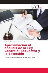 Aproximación al análisis de la Ley Contra el Secuestro y la