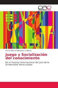 Juego y Socialización del conocimiento