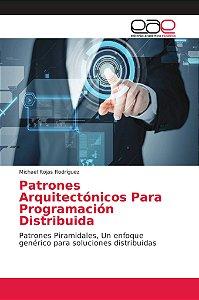 Patrones Arquitectónicos Para Programación Distribuida