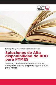 Soluciones de Alta disponibilidad de BDD para PYMES