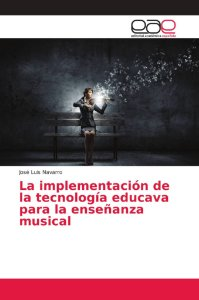 La implementación de la tecnología educava para la enseñanza