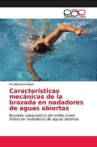 Características mecánicas de la brazada en nadadores de agua