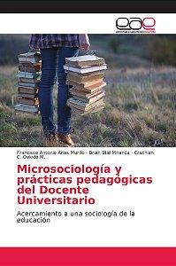 Microsociología y prácticas pedagógicas del Docente Universi
