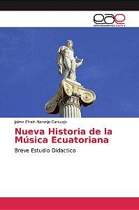 Nueva Historia de la Música Ecuatoriana