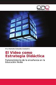El Video como Estrategia Didáctica