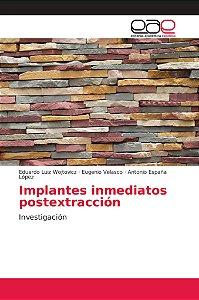 Implantes inmediatos postextracción