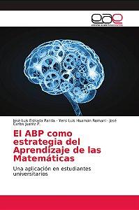 El ABP como estrategia del Aprendizaje de las Matemáticas