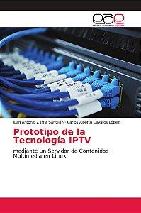 Prototipo de la Tecnología IPTV