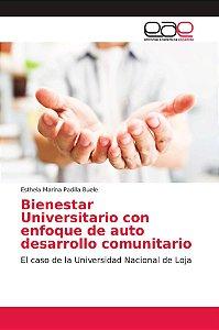 Bienestar Universitario con enfoque de auto desarrollo comun