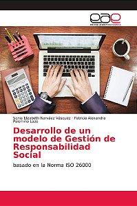 Desarrollo de un modelo de Gestión de Responsabilidad Social