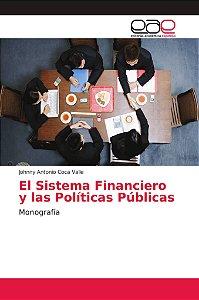 El Sistema Financiero y las Políticas Públicas