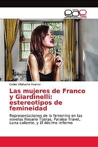 Las mujeres de Franco y Giardinelli: estereotipos de feminei