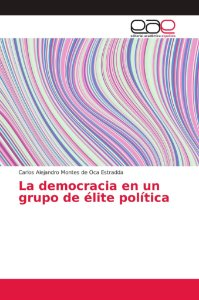 La democracia en un grupo de élite política