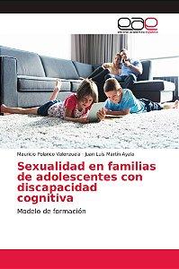 Sexualidad en familias de adolescentes con discapacidad cogn