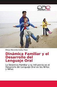 Dinámica Familiar y el Desarrollo del Lenguaje Oral