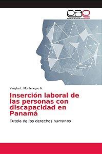 Inserción laboral de las personas con discapacidad en Panamá